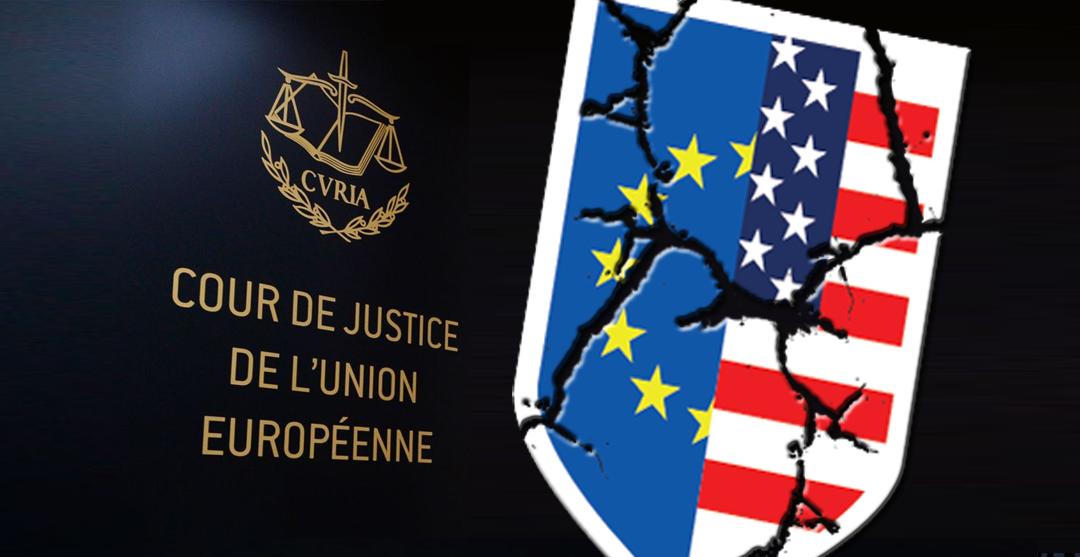 La CJUE invalide le Privacy Shield